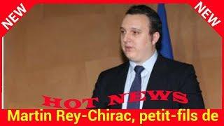 Martin Rey-Chirac, petit-fils de Jacques Chirac, fête ses 23 ans : que devient-il?