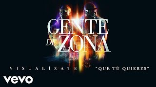Gente De Zona Que T Quieres Cover Audio.mp3