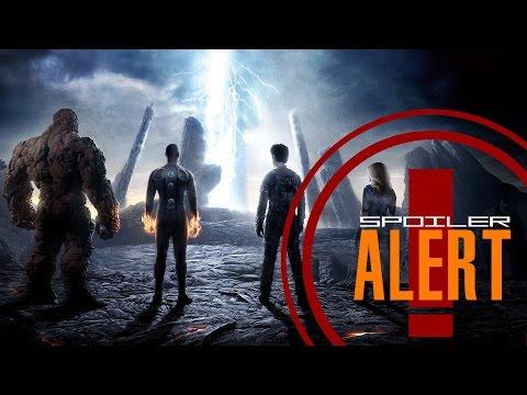 Spoiler Alert - Fantastic Four