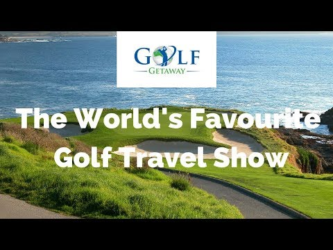 Golf Getaway - The World's Favourite Golf Travel Show