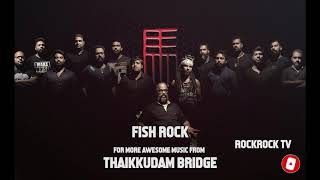 Thaikkudam bridge is a kerala-based music band, founded and formed in 2013 . the band first became famous through musical show mojo, which telec...