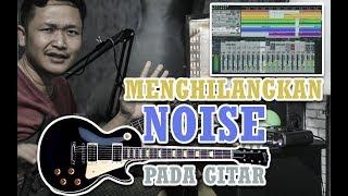 Download Video Penyebab gitar noise pada waktu Recording MP3 3GP MP4