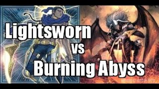 Tournament Match! Lightsworn vs Burning Abyss