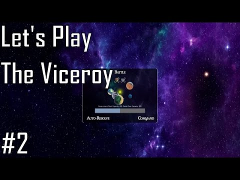 Let's Play The Viceroy - Entry 2 - Specialties (2/5)