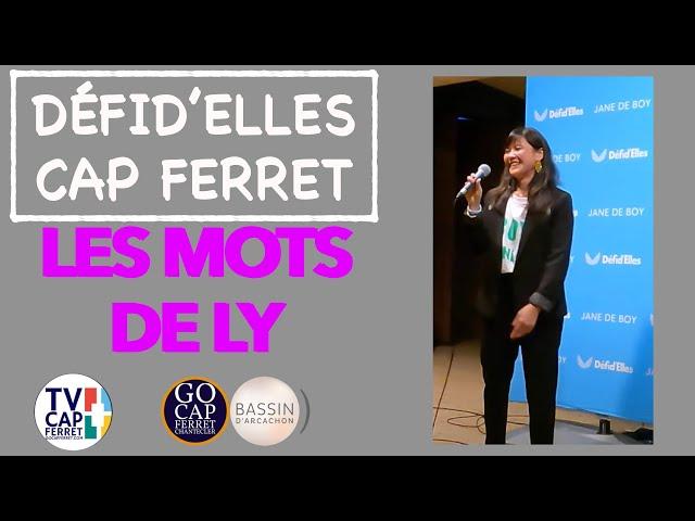 DÉFID'ELLES - Les mots de Ly  - Gala de clôture - RAID CAP FERRET SEPTEMBRE 2021
