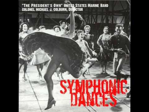"BERNSTEIN Symphonic Dances from West Side Story - ""The President's Own"" U.S. Marine Band"