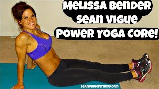 40 Min Power Yoga Core Flow w/ Melissa Bender & Sean Vigue - Full Body Workout Routine