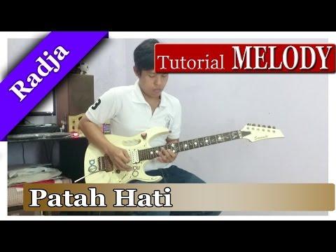 Tutorial Gitar Melodi Radja - Patah Hati | FULL DETAIL