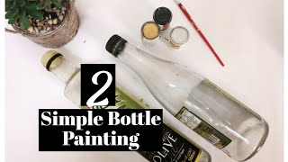 Easy Glass Bottle Painting | Quick and Easy Bottle Art for Beginners | DIY Bottle Art
