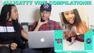 Couple Reacts : ULTIMATE AlliCattt Vine Compilation Reaction!!!