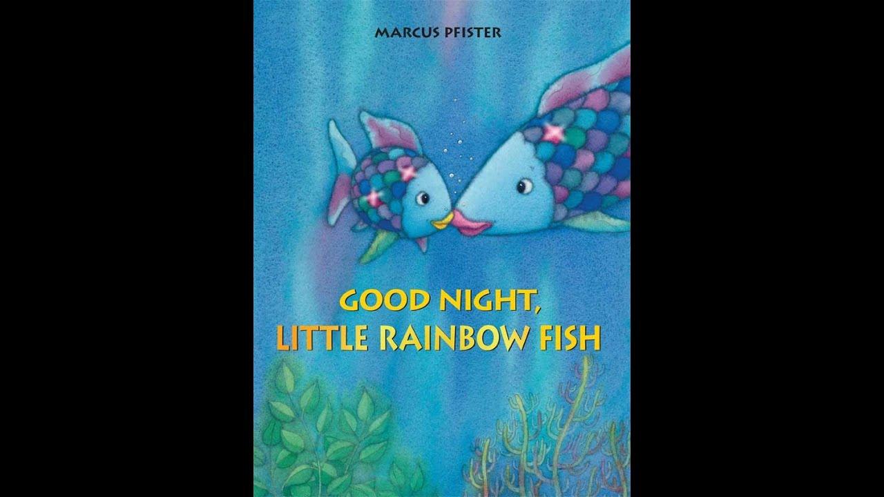 Children 39 s book read aloud 39 good night little rainbow for Children s fish book