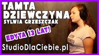 Tamta dziewczyna - Sylwia Grzeszczak (cover by Edyta Bąk)
