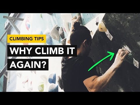 Rock Climbing Tips: Benefits on why you should send your climb again