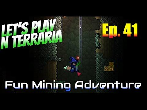 Let's Play N Terraria Episode 41 - Fun Mining Adventure!