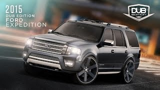 2015 DUB Edition Ford Expedition