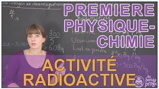 Activité radioactive - Physique-Chimie - 1ère S - Les Bons Profs
