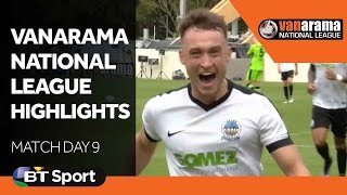 National League Highlights Show - Matchday 9