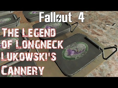 Fallout 4- The Legend of Longneck Lukowski's Cannery