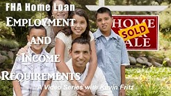 FHA Loan Income and Employment Requirements
