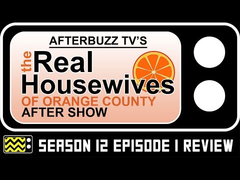 Real Housewives of Orange County Season 12 Episode 1 Review & After Show | Afterbuzz TV