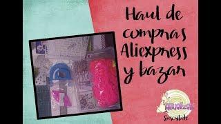 Haul de material de manualidades de Aliexpress y Bazar