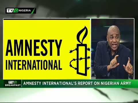 TVC Breakfast 25th May 2018 | Amnesty Int'l's Report  on Nigerian Army