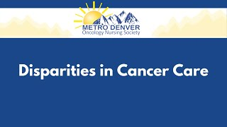2021 MDONS | Disparities in Cancer Care