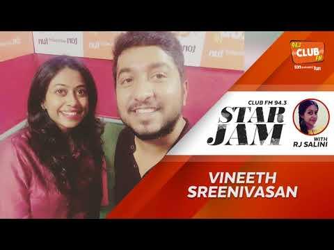 Vineeth Sreenivasan - RJ Salini - Starjam - CLUB FM 94.3