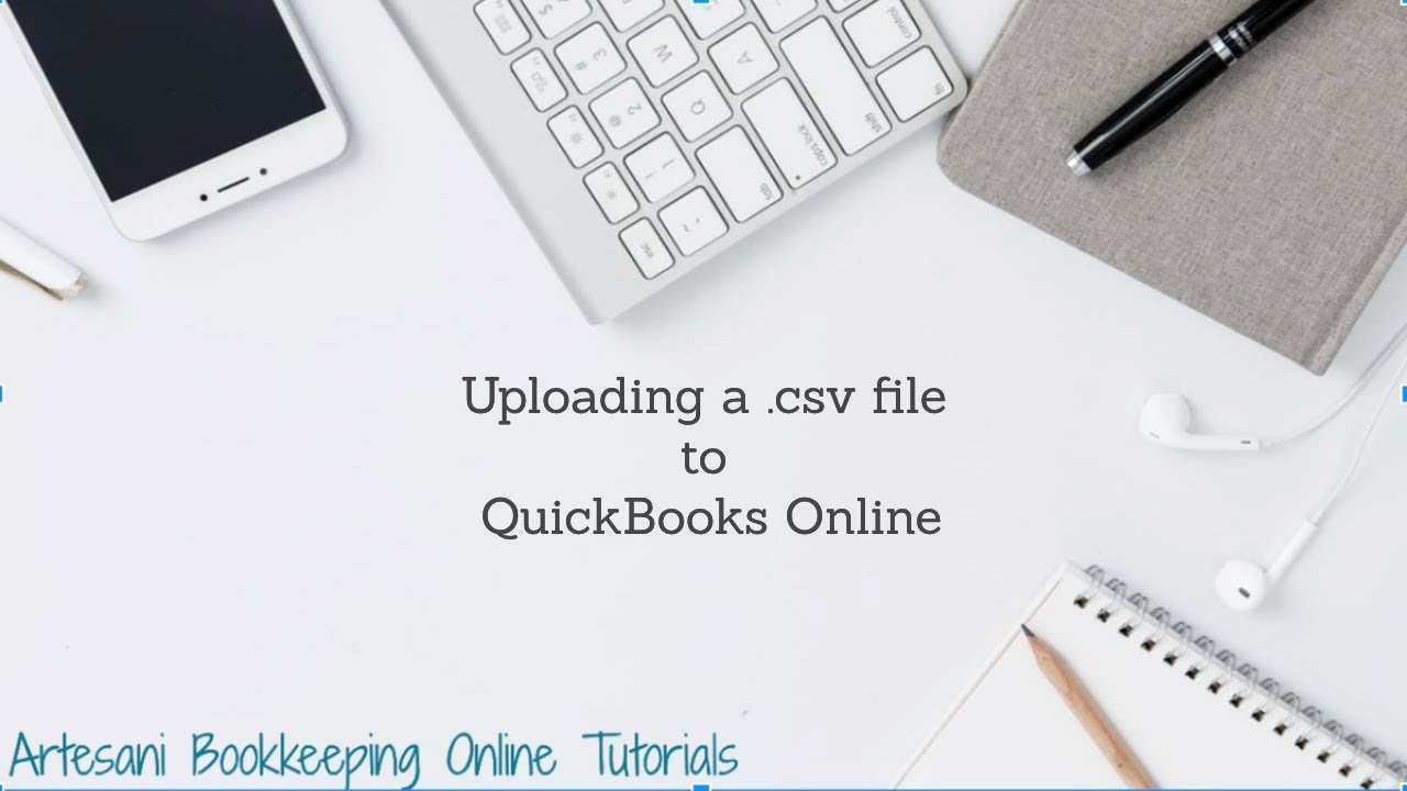 Fixing a csv file to import into QuickBooks Online