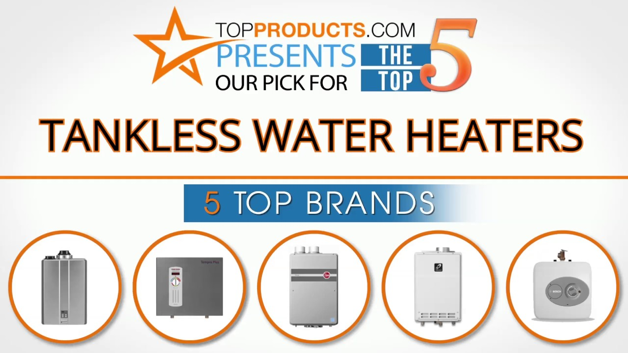 How to pick a water heater - Best Tankless Water Heater Reviews 2017 How To Choose The Best Tankless Water Heater