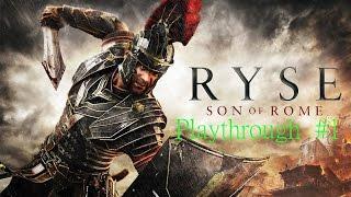 Ryse Son Of Rome Playthrough #1