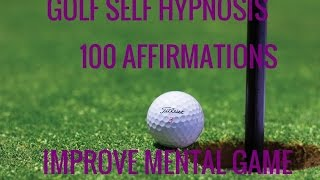 100 Affirmations: Golf Success. Rapid 10 Minute Self-Hypnosis.…