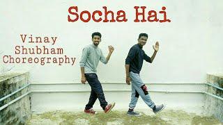 Socha Hai Baadshaho Dance Choreography By Shubham Sapkale & Vinay Sankhe
