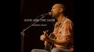 Darren Senn - Gone are the Days (Official Video)