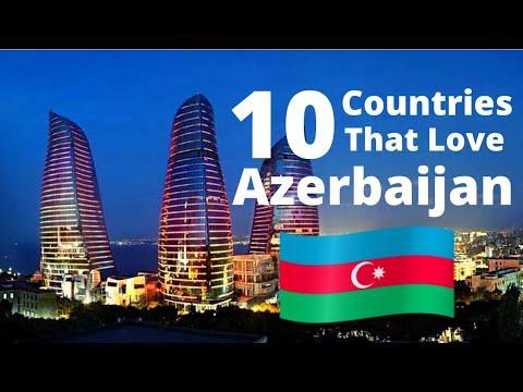 Top 10 Countries That Love Azerbaijan | Top Friends of Azerbaijan | Includes Turkey & Pakistan