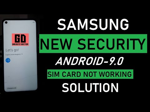 Samsung FRP Bypass- 9 0-New Solution-Sim Card Not working Solution