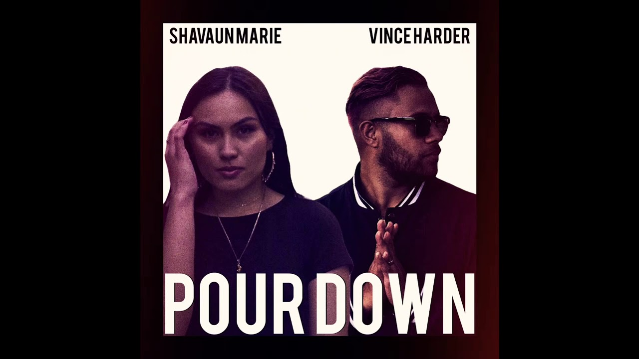 Shavaun Marie & Vince Harder - Pour Down (Official Audio)