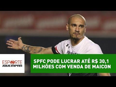 SPFC pode lucrar até R$ 30,1 milhões com venda de Maicon