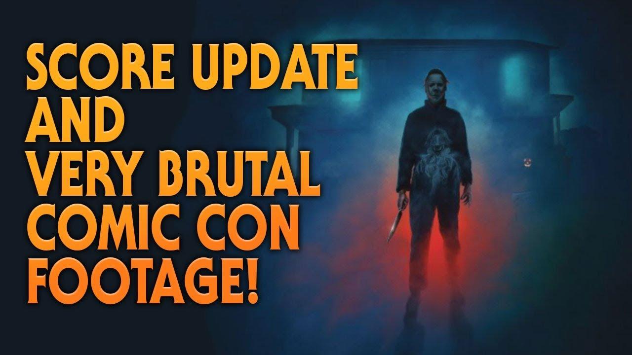 Halloween (2018) Score Update | Comic Con Footage!