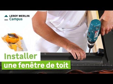 Comment Installer Une Fenêtre De Toit Leroy Merlin Youtube