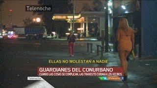 Las travestis y los vigiladores privados cuidan a los vecinos del Conurbano