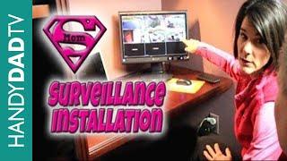 Home Surveillance Installation