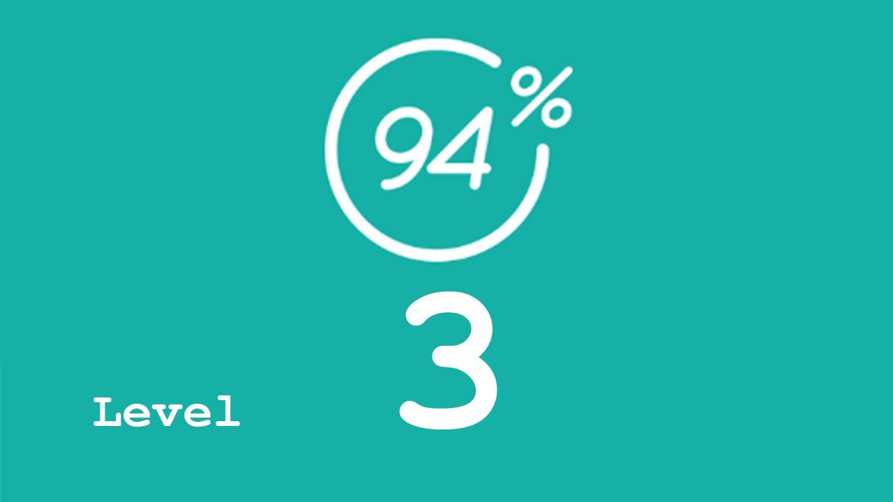 94 Prozent Level 3