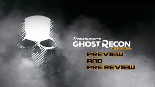Ghost Recon:Wildlands Pre-Review/Preview- This game is BETTER than GTA Online!