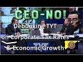 Debunking TYT on Corporate Tax Rates & Economic Growth