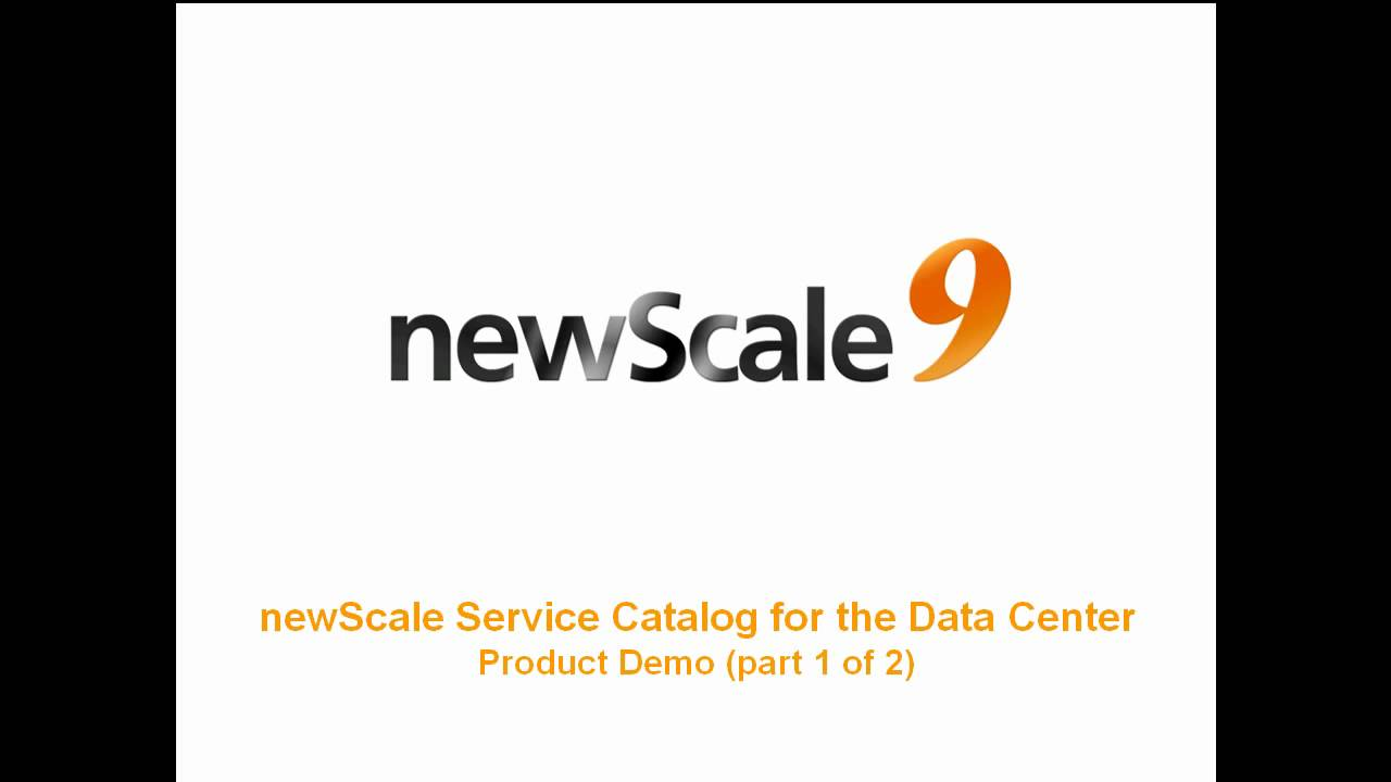 Pt 1 - newScale Service Catalog for the Data Center demo.mp4 - YouTube