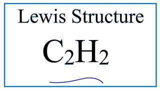 C2H2 Lewis Structure Tutorial - How to Draw the Lewis Structure for Ethyne or Acetylene