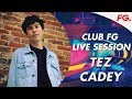 TEZ CADEY | CLUB FG | LIVE DJ MIX | RADIO FG