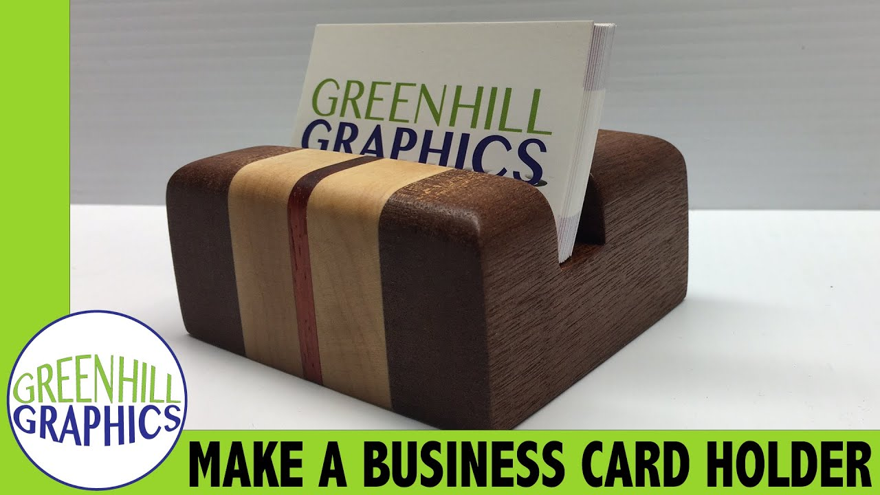 Making a Wood Business Card Holder - YouTube