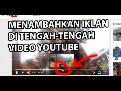 cara-menambahkan-iklan-youtube-di-tengah-tengah-video